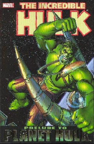 The Incredible Hulk: Prelude to Planet Hulk TP - Used