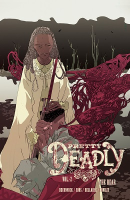 Pretty Deadly: Volume 2: The Bear TP (MR)
