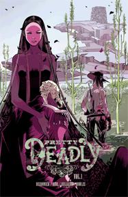 Pretty Deadly: Volume 1 TP