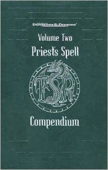 Dungeons and Dragons 2nd ed: Volume Three: Priests Spell: Compendium