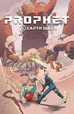 Prophet: Volume 5: Earth War TP (MR)