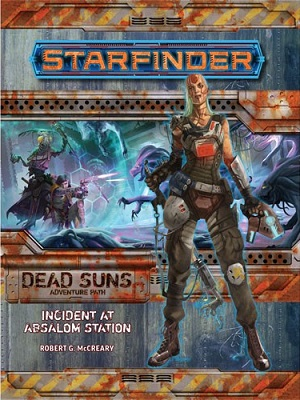 Starfinder Adventure Path: Dead Suns: Incident at Absalom Station