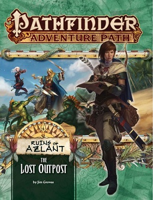 Pathfinder: Adventure Path: Ruins of Azlant: The Lost Outpost