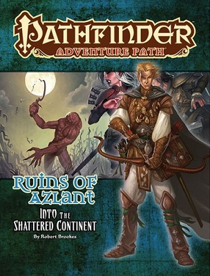 Pathfinder: Adventure Path: Ruins of Azlant: Into the Shattered Continent