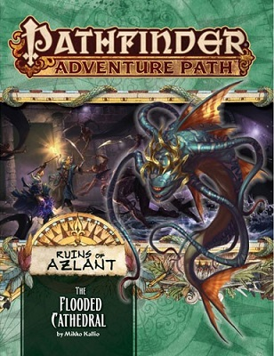 Pathfinder: Adventure Path: Ruins of Azlant: The Flooded Cathedral