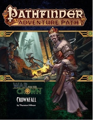 Pathfinder: Adventure Path: War for the Crown: Crownfall