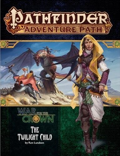 Pathfinder: Adventure Path: War for the Crown: Twilight Child