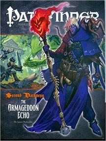 Pathfinder: Adventure: Second Darkness: the Armageddon Echo - Used