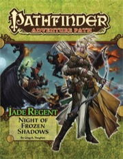 Pathfinder: Adventure Path: Jade Regent: Night of Frozen Shadows