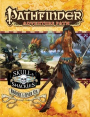 Pathfinder: Adventure Path: Skull and Shackles: Raiders of the Fever Sea
