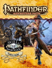 Pathfinder: Adventure Path: Skull and Shackles: Tempest Rising