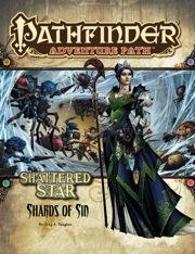 Pathfinder: Adventure Path: Shattered Star: Shards of Sin