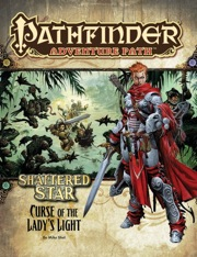 Pathfinder: Adventure Path: Shattered Star: Curse of the Ladys Light