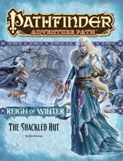 Pathfinder: Adventure Path: Reign of Winter: The Shackled Hut