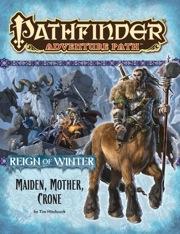 Pathfinder: Adventure Path: Reign of Winter: Maiden, Mother Crone
