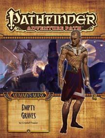 Pathfinder: Adventure Path: Mummy's Mask: Empty Graves