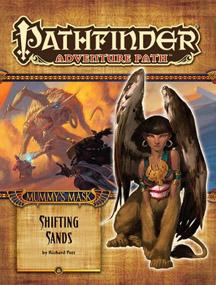 Pathfinder: Adventure Path: Mummys Mask: Shifting Sands