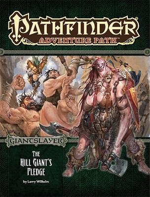 Pathfinder: Adventure Path: The Hill Giants Pledge