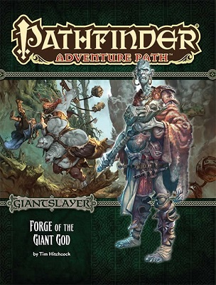 Pathfinder: Adventure Path: Giantslayer: Forge of the Giant God