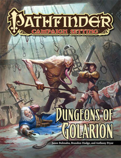 Pathfinder: Campaign Setting: Dungeons of Golarion