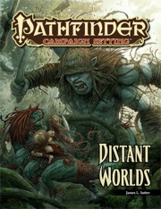Pathfinder: Campaign Setting: Distant Worlds