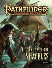 Pathfinder: Campaign Setting: Isles of the Shackles