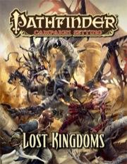 Pathfinder: Campaign Setting: Lost Kingdoms