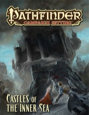 Pathfinder: Campaign Setting: Castles of the Inner Sea