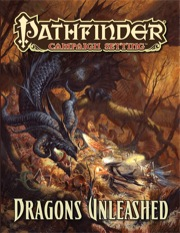 Pathfinder: Campaign Setting: Dragons Unleashed