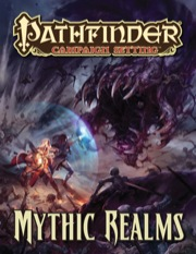 Pathfinder: Campaign Setting: Mythic Realms