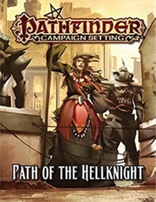Pathfinder: Campaign Setting: Path of the Hellknight