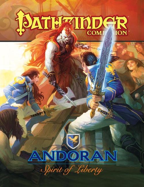 Pathfinder Companion: Andoran: Spirit of Liberty