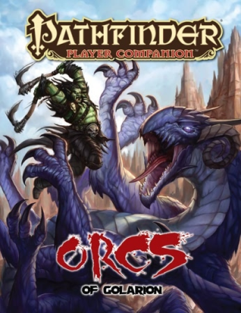 Pathfinder: Player Companion: Orcs of Golarion - Used