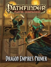 Pathfinder: Player Companion: Dragon Empires Primer