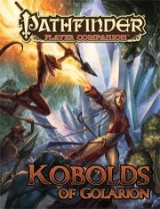 Pathfinder: Player Companion: Kobolds of Golarion