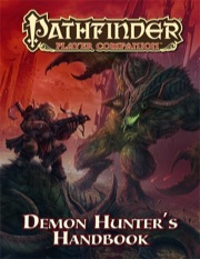 Pathfinder: Player Companion: Demon Hunters Handbook
