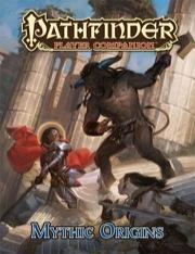 Pathfinder: Player Companion: Mythic Origins