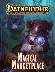 Pathfinder: Player Companion: Magical Marketplace