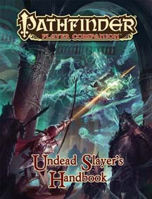Pathfinder: Player Companion: Undead Slayer's Handbook