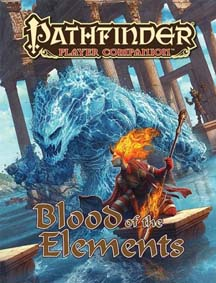 Pathfinder: Player Companion: Blood of the Elements