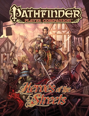 Pathfinder: Player Companion: Heroes of the Streets