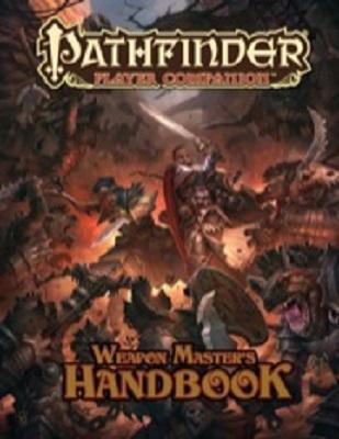 Pathfinder: Player Companion: Weapon Masters Handbook