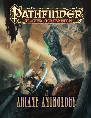 Pathfinder: Player Companion: Arcane Anthology