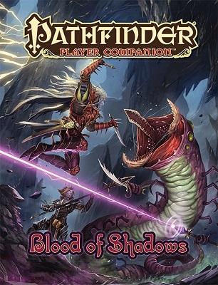 Pathfinder: Player Companion: Blood of Shadow