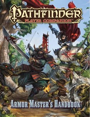 Pathfinder: Player Companion: Armor Masters Handbook