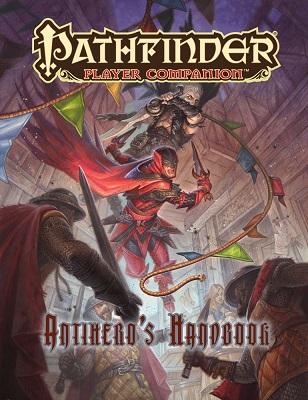 Pathfinder: Player Companion: Antiheros Handbook