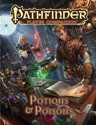Pathfinder: Player Companion: Potions and Poisons