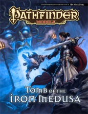 Pathfinder: Module: Tomb of The Iron Medusa