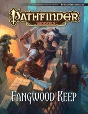 Pathfinder: Module: Fangwood Keep