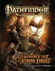 Pathfinder: Module: Wardens of the Reborn Forge